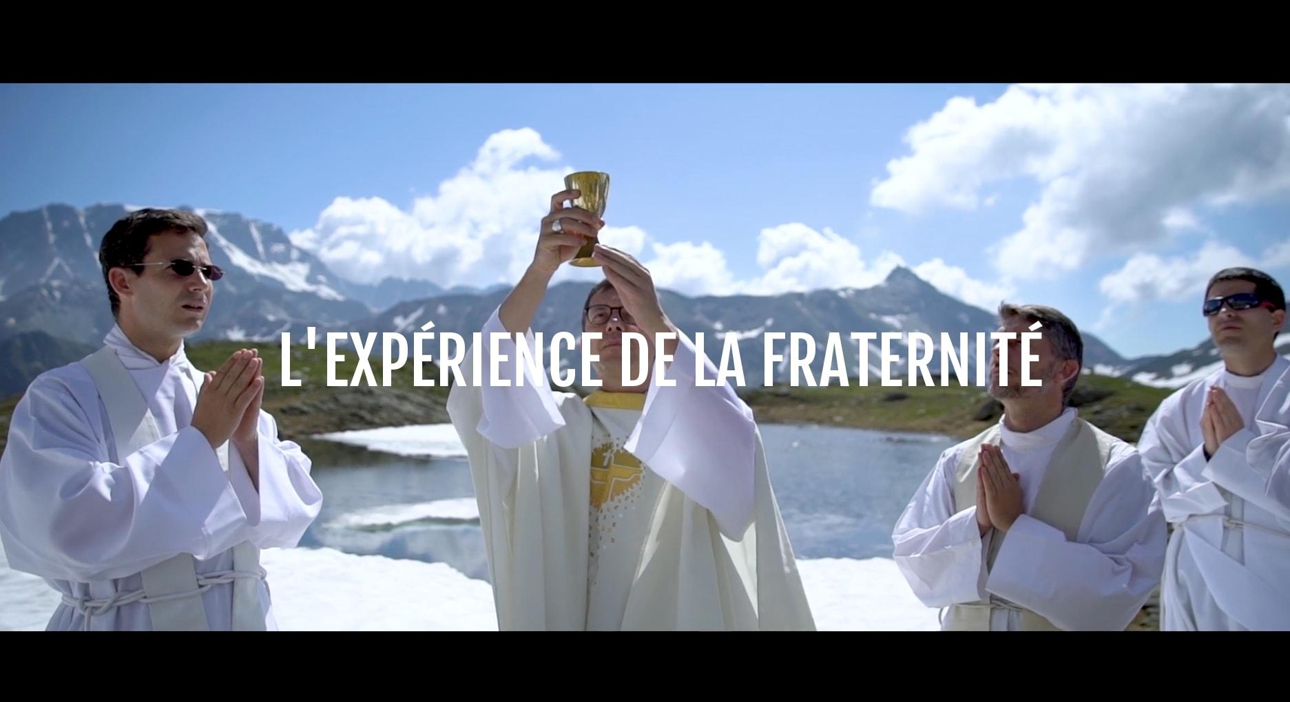 L'expérience de la fraternité – Les prêtres – épisode 1/3
