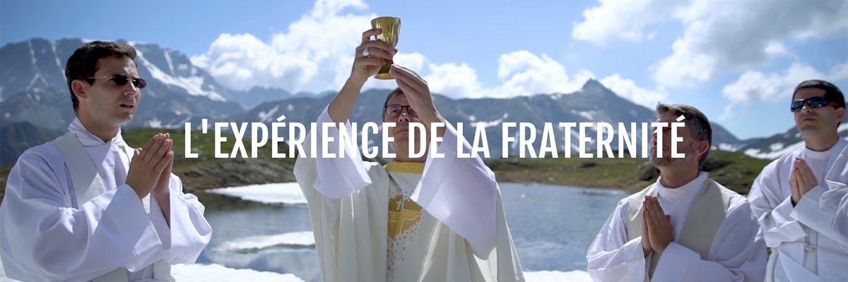 L'expérience de la fraternité – Les prêtres épisode 1/3