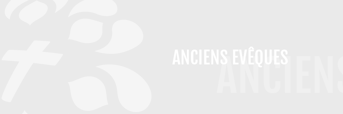 Anciens évêques et archevêques