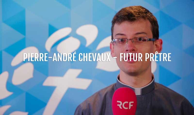Pierre-André Chevaux – Futur prêtre – 23 juin 2018