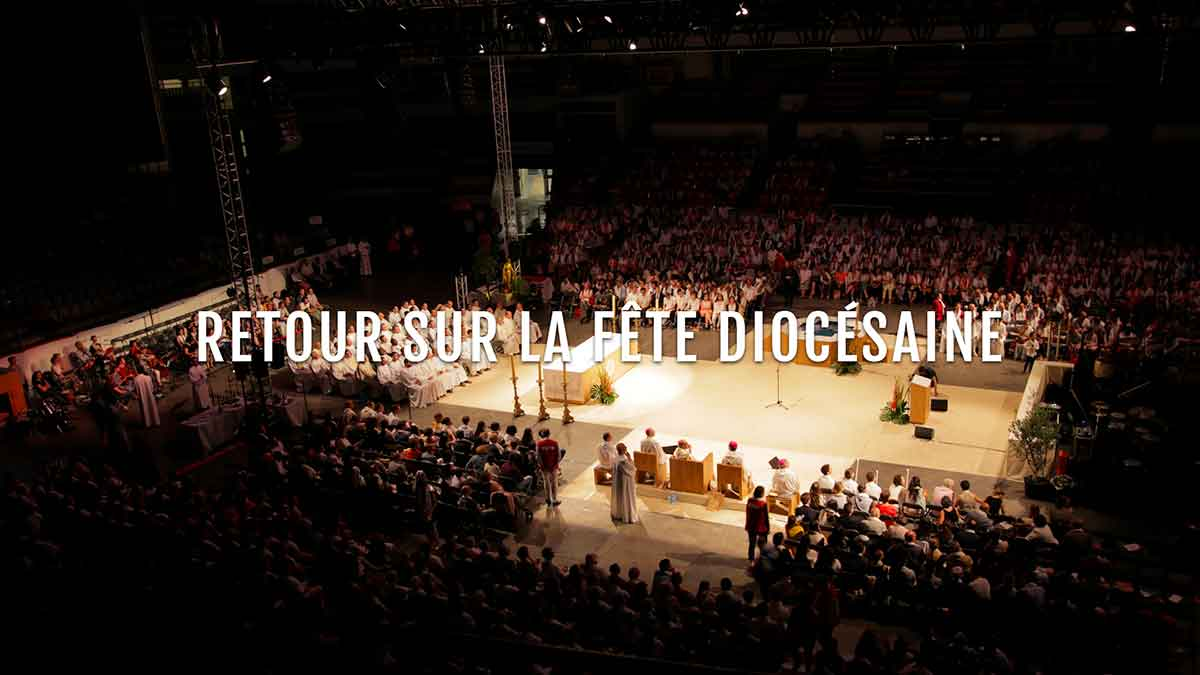 Retour – fête diocésaine 22 et 23 juin 2018