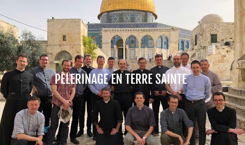 Retour – pèlerinage en Terre Sainte