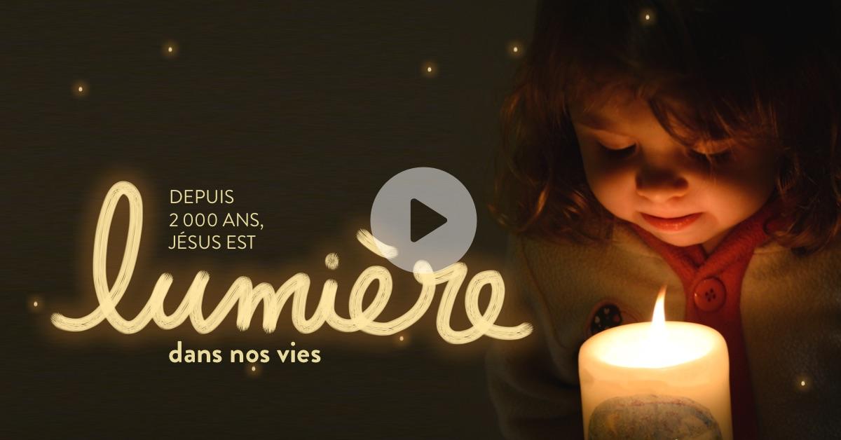 Jésus est lumière dans nos vies