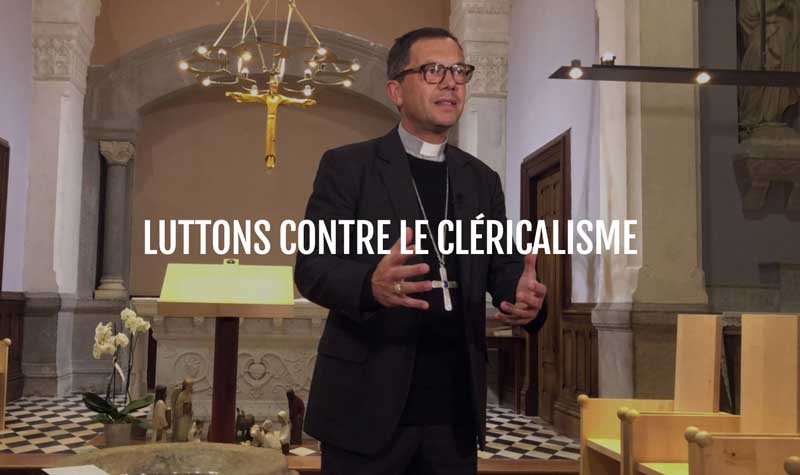 Paroles d'évêques 50 - Luttons contre le cléricalisme - Mgr Emmanuel Gobilliard