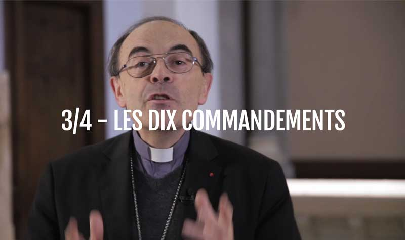 Les 10 commandements - Cardinal Philippe Barbarin