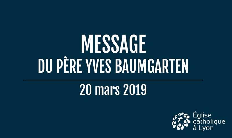 Message du père Yves Baumgarten – 20 mars 2019