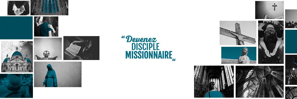 Formation pour la mission : Disciples-Missionnaires