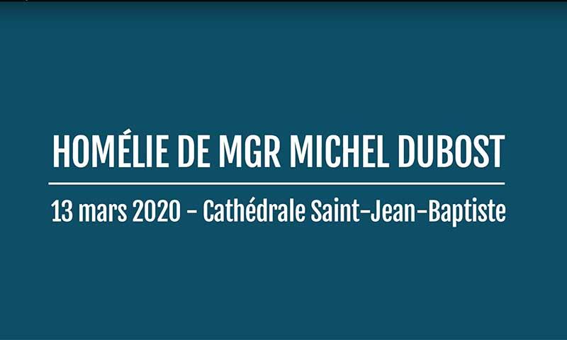 Homélie de Mgr Dubost du 13 mars 2020