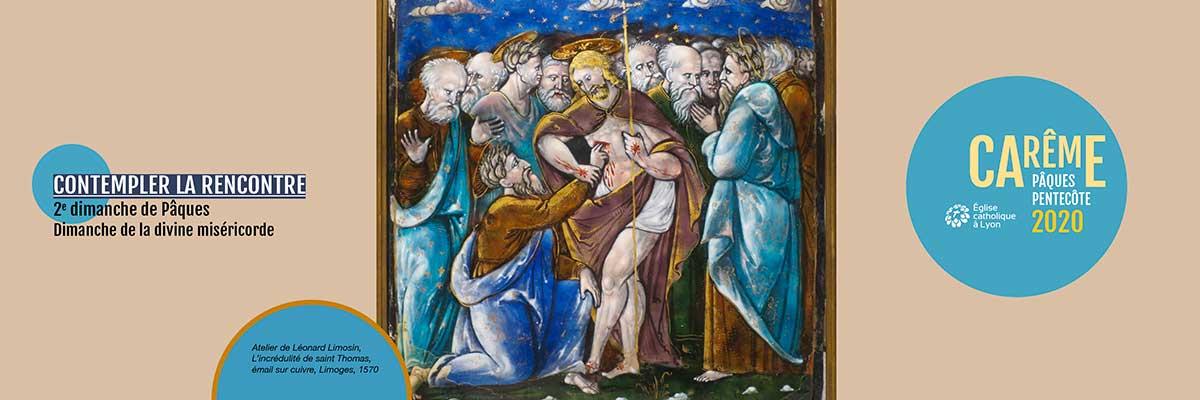 2e dimanche de Pâques 2020 : contempler la rencontre