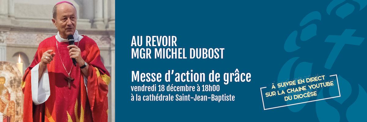Messe d'au revoir à Mgr Michel Dubost
