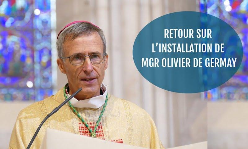 Retour sur l'installation de Mgr Olivier de Germay