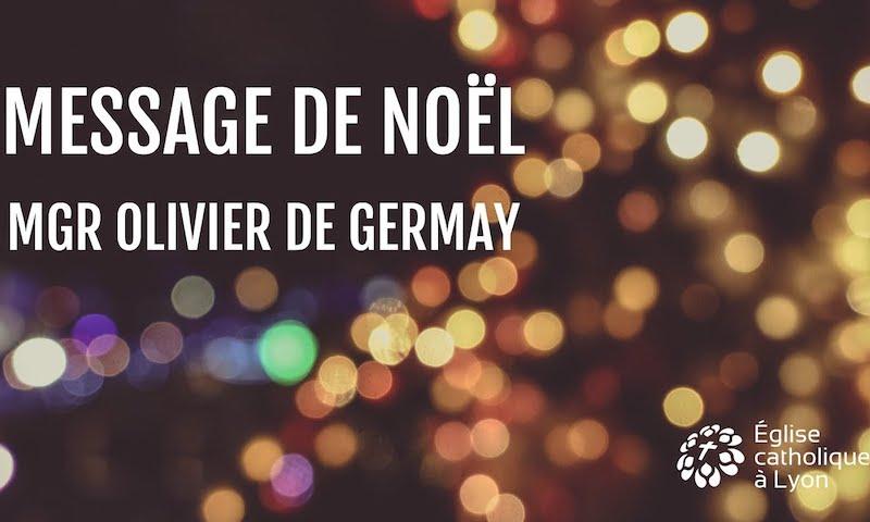 Message de Noël de Mgr Olivier de Germay
