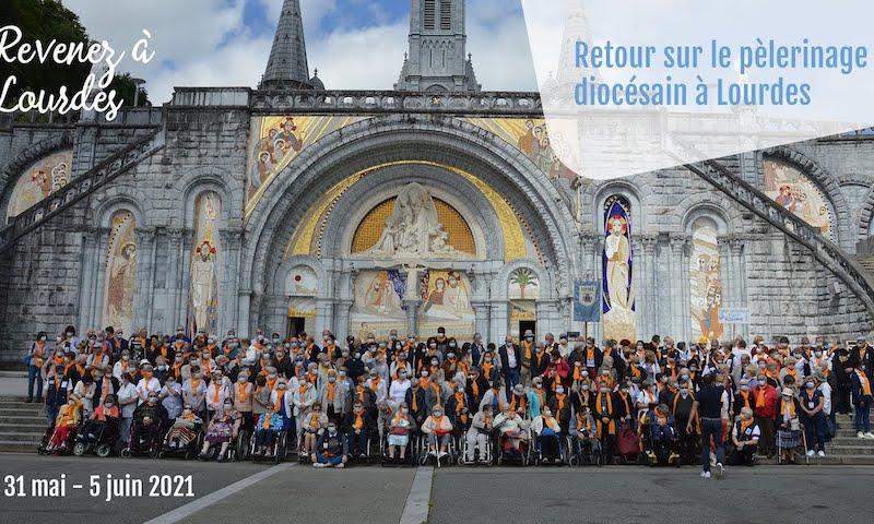 Retour sur le pèlerinage diocésain à Lourdes