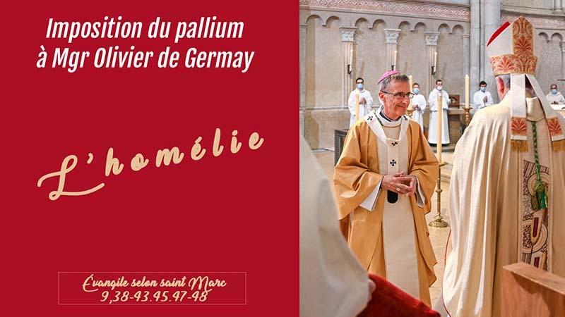 Homélie de Mgr Olivier de Germay à la remise du pallium